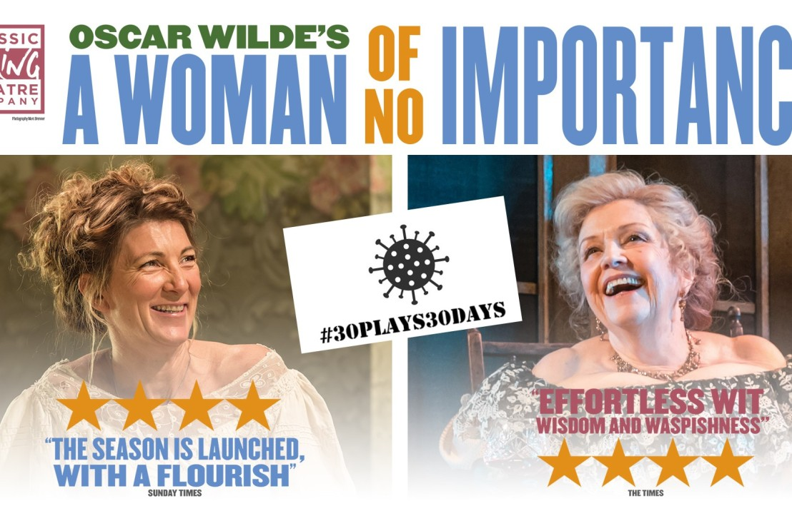 A Woman Of No Importance (#30plays30days – 4)