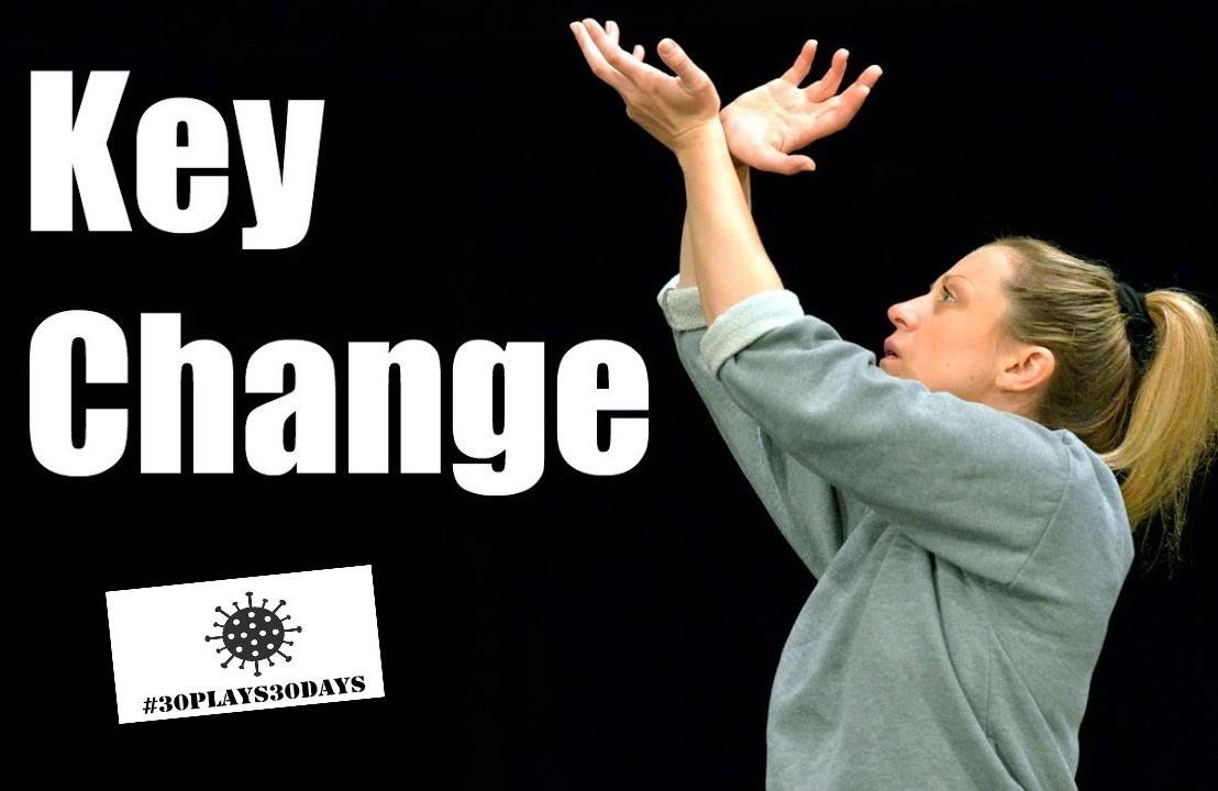 Key Change (#30plays30days –14)