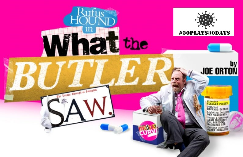 What The Butler Saw (#30plays30days –19)
