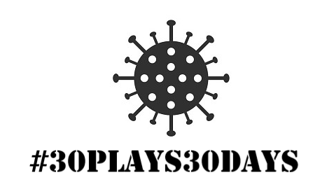 #30plays30days – Done and dusted