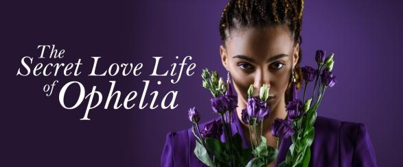 The-Secret-Love-Life-Of-Ophelia
