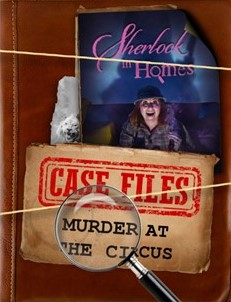 Sherlock In Homes: Murder At The Circus (Onlinereview)