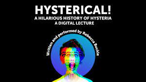 Hysterical! A Hilarious History Of Hysteria (Onlinereview)