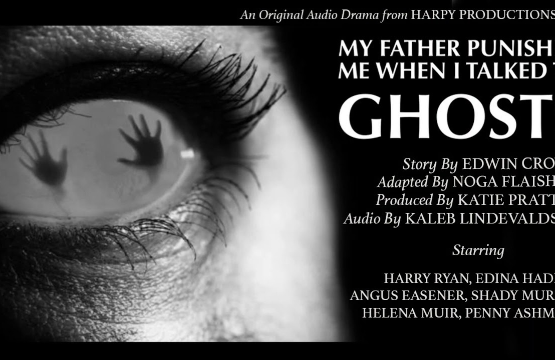 My Father Punished Me When I Talked To Ghosts (Onlinereview)