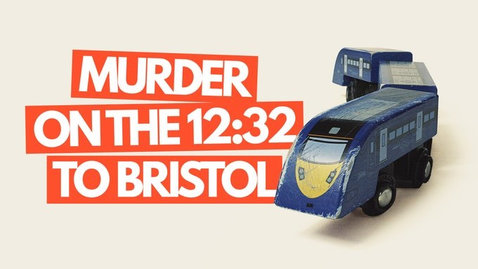 Murder On The 12:32 To Bristol (Onlinereview)