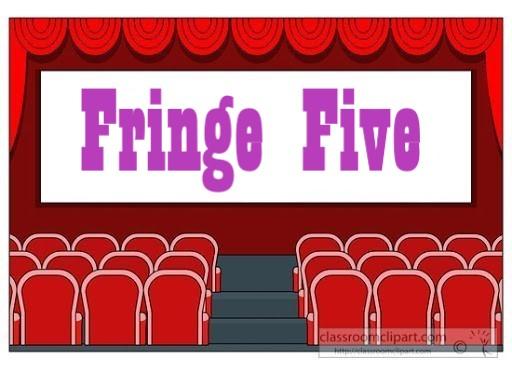 Fringe Five